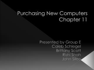 Purchasing New Computers Chapter 11