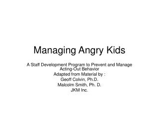 Managing Angry Kids
