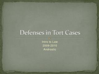 Defenses in Tort Cases