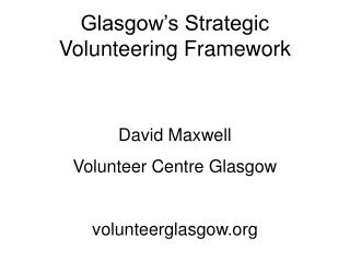 Glasgow's Strategic Volunteering Framework