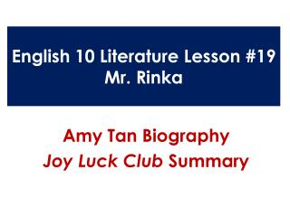 English 10 Literature Lesson #19 Mr.  Rinka