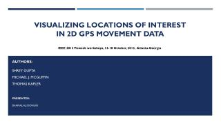 Visualizing Locations of Interest  in  2D GPS Movement Data