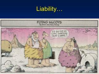 Liability…