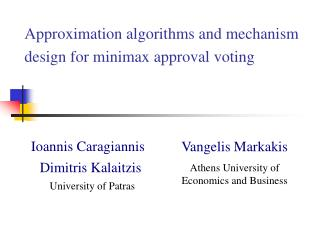 Approximation algorithms and mechanism design for minimax approval voting