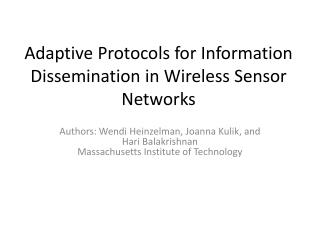 Adaptive Protocols for Information Dissemination in Wireless Sensor Networks