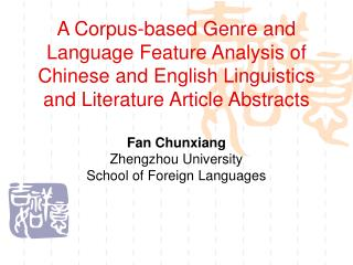 Fan Chunxiang Zhengzhou University  School of Foreign Languages