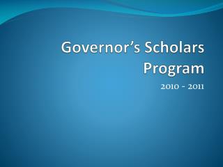 Governor�s Scholars Program