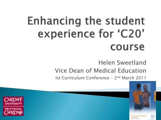 Enhancing the student experience for 'C20' course