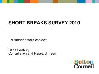 Short BreAkS survey 2010