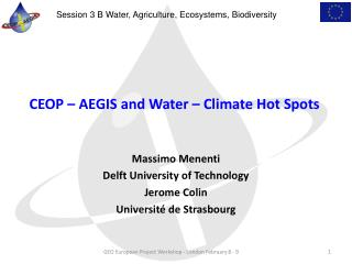 CEOP – AEGIS and Water – Climate Hot Spots