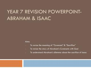 Year 7 Revision PowerPoint- Abraham & Isaac