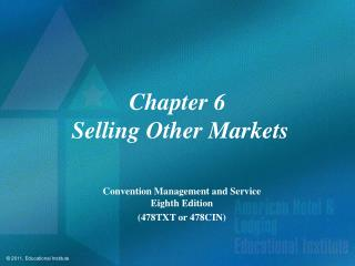 Chapter 6  Selling Other Markets