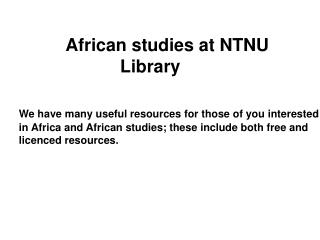 African studies at NTNU   Library