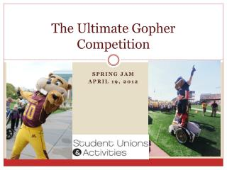 The Ultimate Gopher Competition