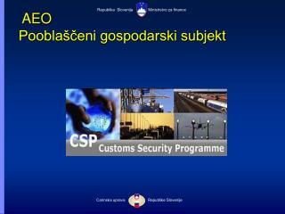 AEO Poobla ceni gospodarski subjekt