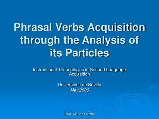 Phrasal Verbs Acquisition through the Analysis of its Particles