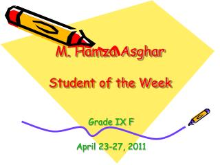 M. Hamza Asghar Student of the Week
