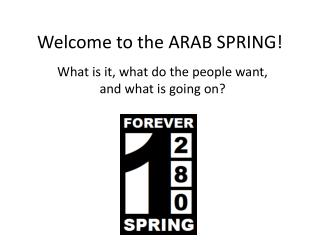 Welcome to the ARAB SPRING!
