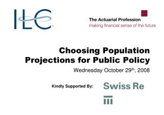 Choosing Population Projections for Public Policy