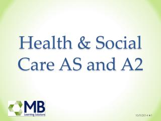 Health & Social Care AS and  A2