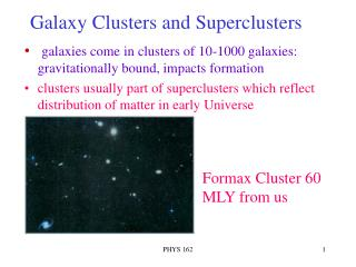 Galaxy Clusters and Superclusters