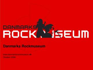 Danmarks Rockmuseum