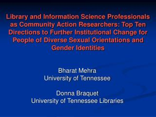 Bharat Mehra University of Tennessee Donna Braquet University of Tennessee Libraries