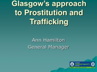 Glasgow's approach to Prostitution and Trafficking