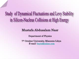 Study  of Dynamical Fluctuations and Levy Stability  in Silicon-Nucleus Collisions at High Energy