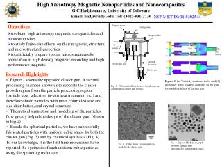 High Anisotropy Magnetic Nanoparticles and Nanocomposites G.C Hadjipanayis, University of Delaware
