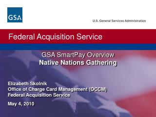 GSA SmartPay Overview Native Nations Gathering