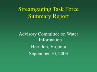 Streamgaging Task Force Summary Report