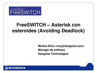 FreeSWITCH – Asterisk con esteroides (Avoiding Deadlock)