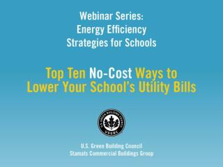 Top 10 No Cost Ways to  Green Your School (with local program examples)