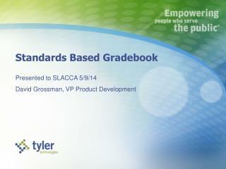 Standards Based Gradebook