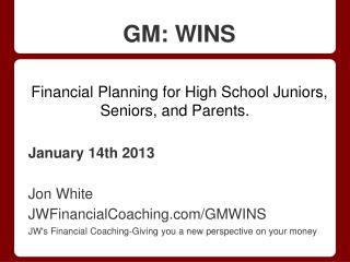 GM: WINS