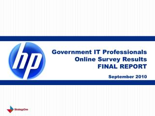 Government IT Professionals Online Survey Results FINAL REPORT