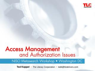 Ted Koppel •   The Library Corporation   •   tedk@tlcdelivers