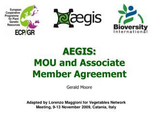 AEGIS: MOU and Associate Member Agreement Gerald Moore