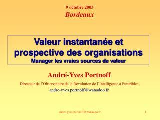 André-Yves Portnoff Directeur de l'Observatoire de la Révolution de l'Intelligence à Futuribles