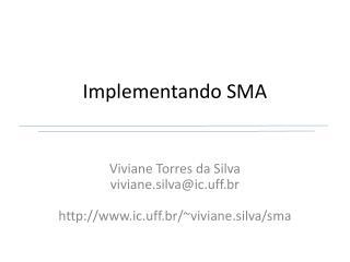 Implementando SMA
