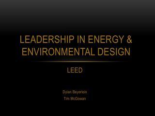 Leadership in energy & environmental design