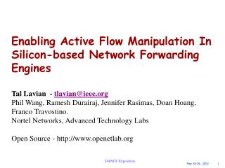 Enabling Active Flow Manipulation In Silicon-based Network Forwarding Engines