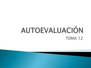 AUTOEVALUACIÓN