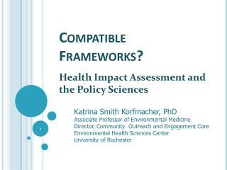 Compatible Frameworks?