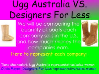 Ugg Australia VS. Designers For Less