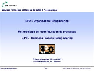 Méthodologie de reconfiguration de processus B.P.R. : Business Process Reengineering