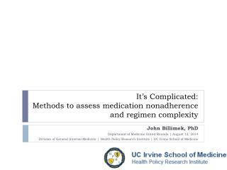 It's Complicated:   Methods  to assess medication nonadherence  and regimen complexity