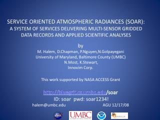 by M. Halem,  D.Chapman ,  P.Nguyen,N.Golpayegani University of Maryland, Baltimore County (UMBC)