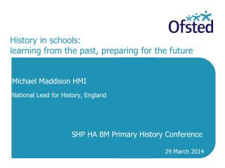History in schools: learning from the past, preparing for the future